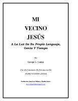 MI VECINO JESÚS (George G. Lamsa)