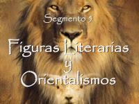 5 Figuras literarias y Orientalismos
